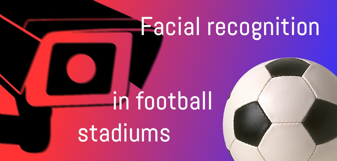 SecIndGroup.com Facial recognition in football stadiums